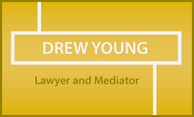 Drew Young: Lawyer and Mediator